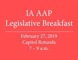 IA AAP Legislative Breakfast