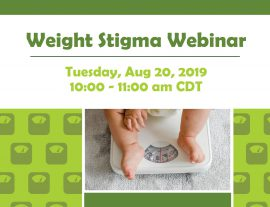 Webinar: Addressing Weight Stigma and Bias