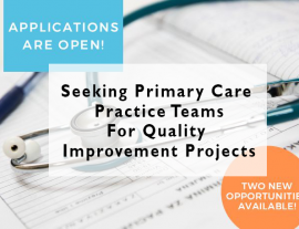 Seeking Primary Care Practice Teams For Quality Improvement Projects